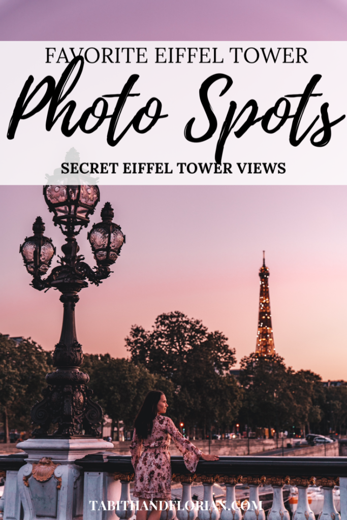 Eiffel Tower Photo Spots in Paris | By Tabitha & Florian
